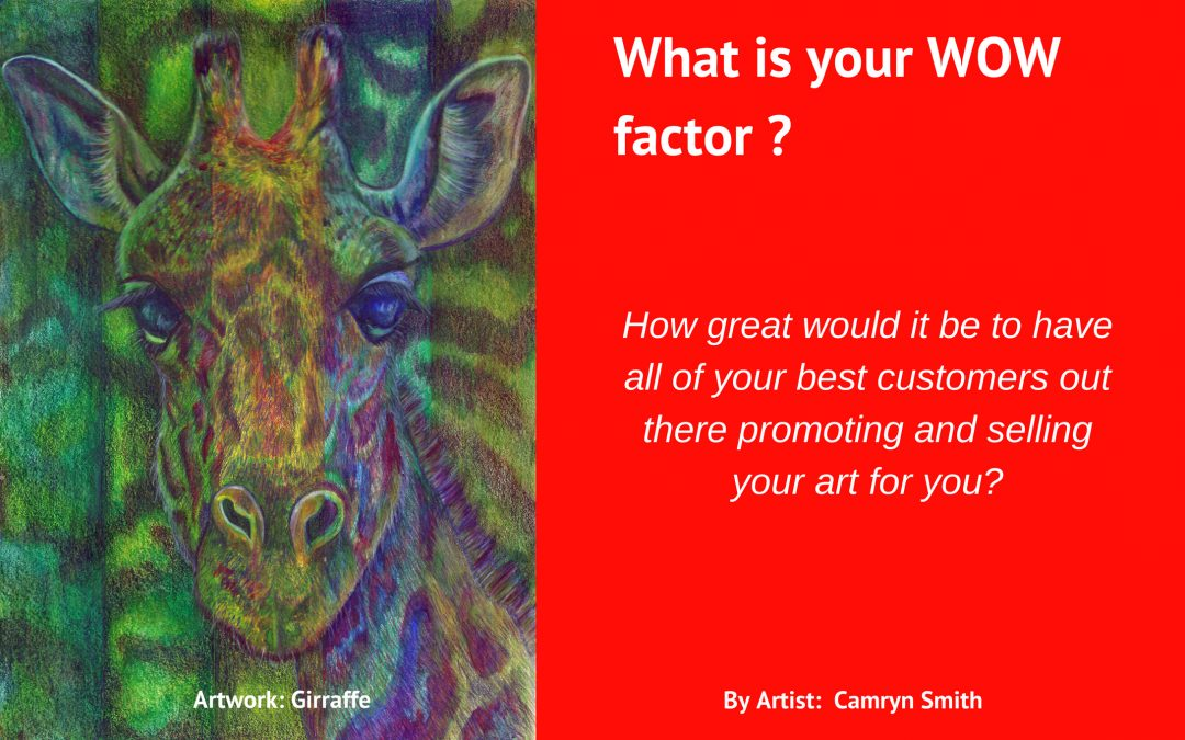 What is your WOW factor?