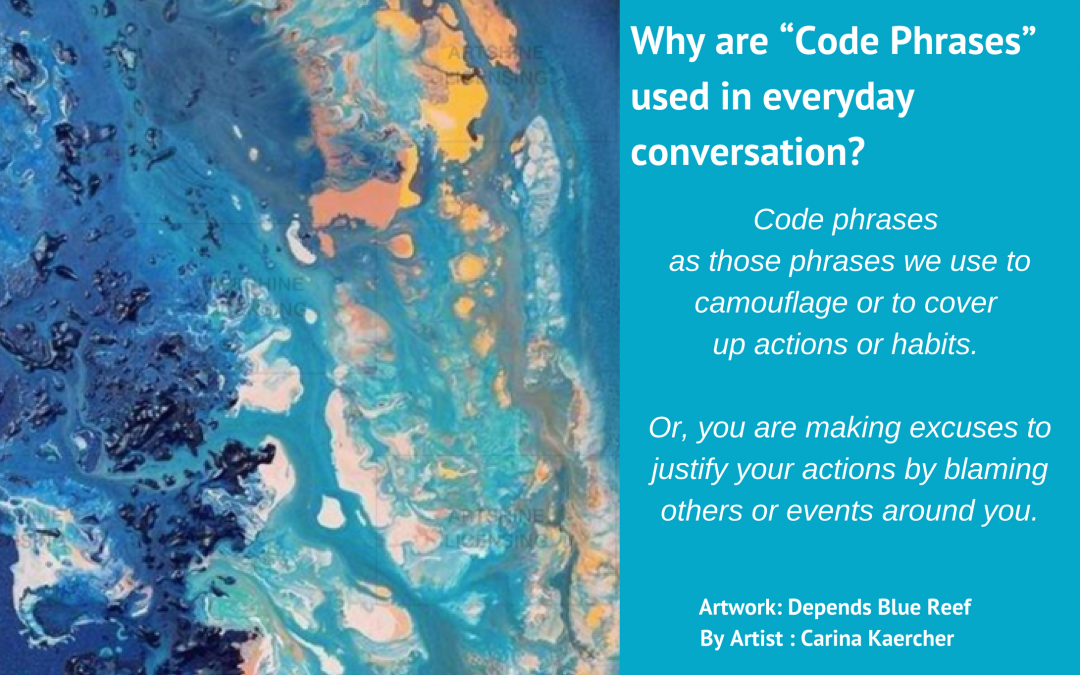 "What is ""Code Phrase""? Why are ""Code Phrases"" used in everyday conversation?"