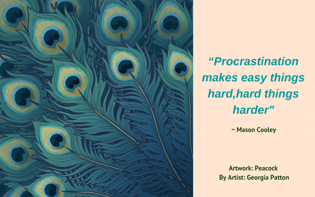 Procrastination poisons passion – Part 2