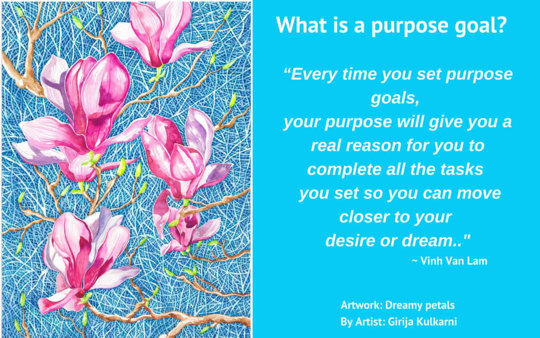 What is a purpose goal?