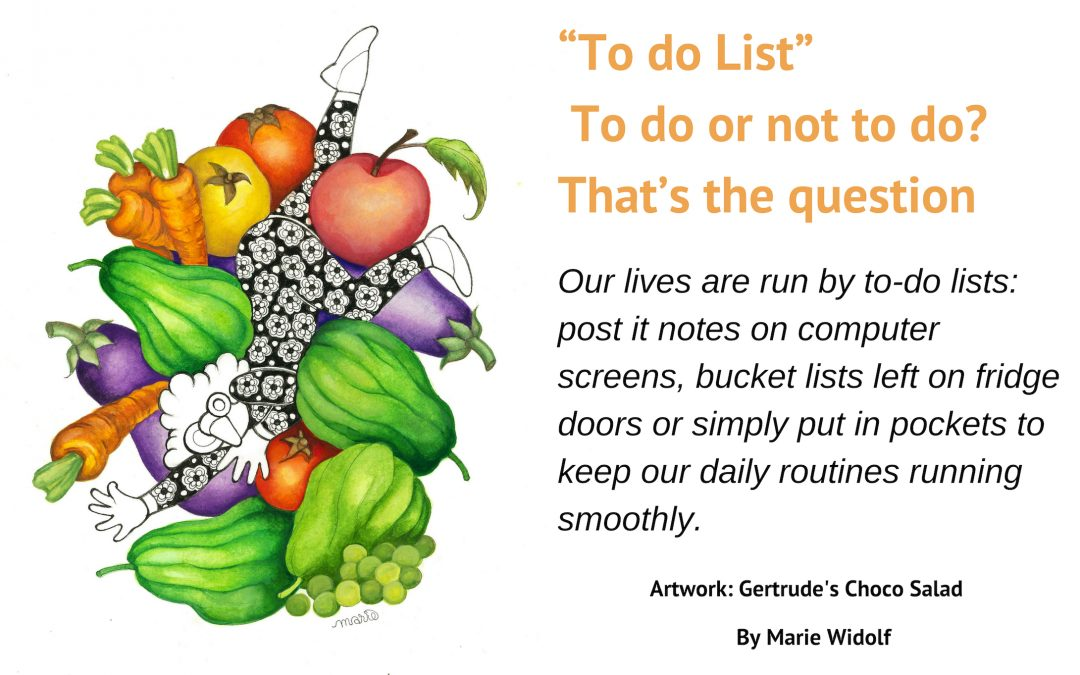 """To do List""  to do or not to do? That's the question"