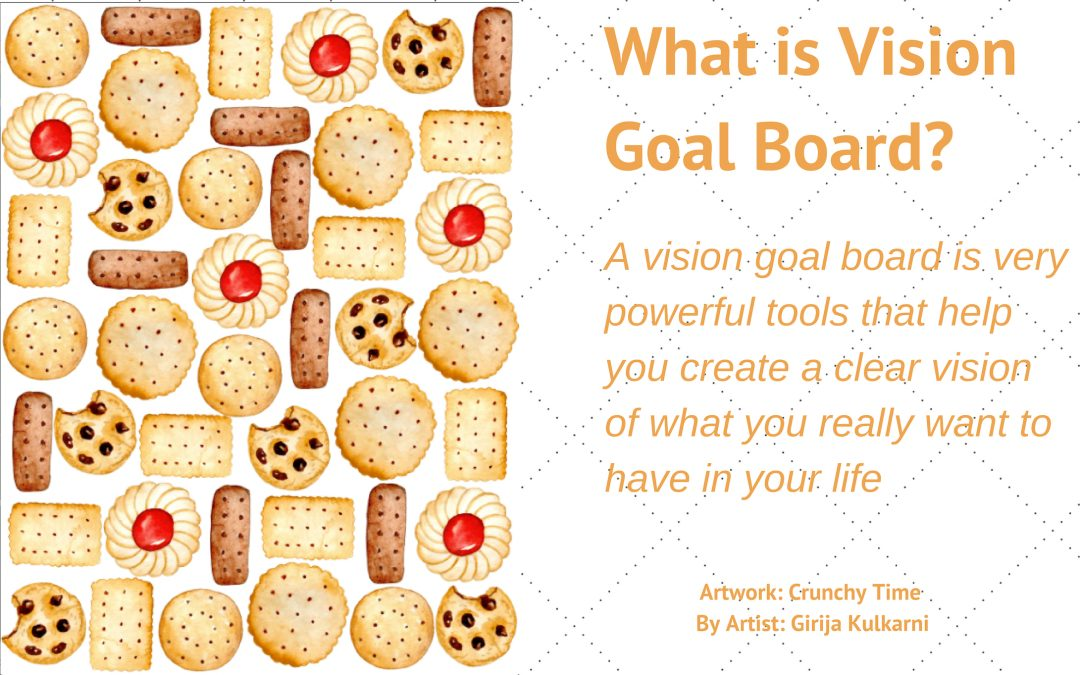 What is Vision Goal Board?