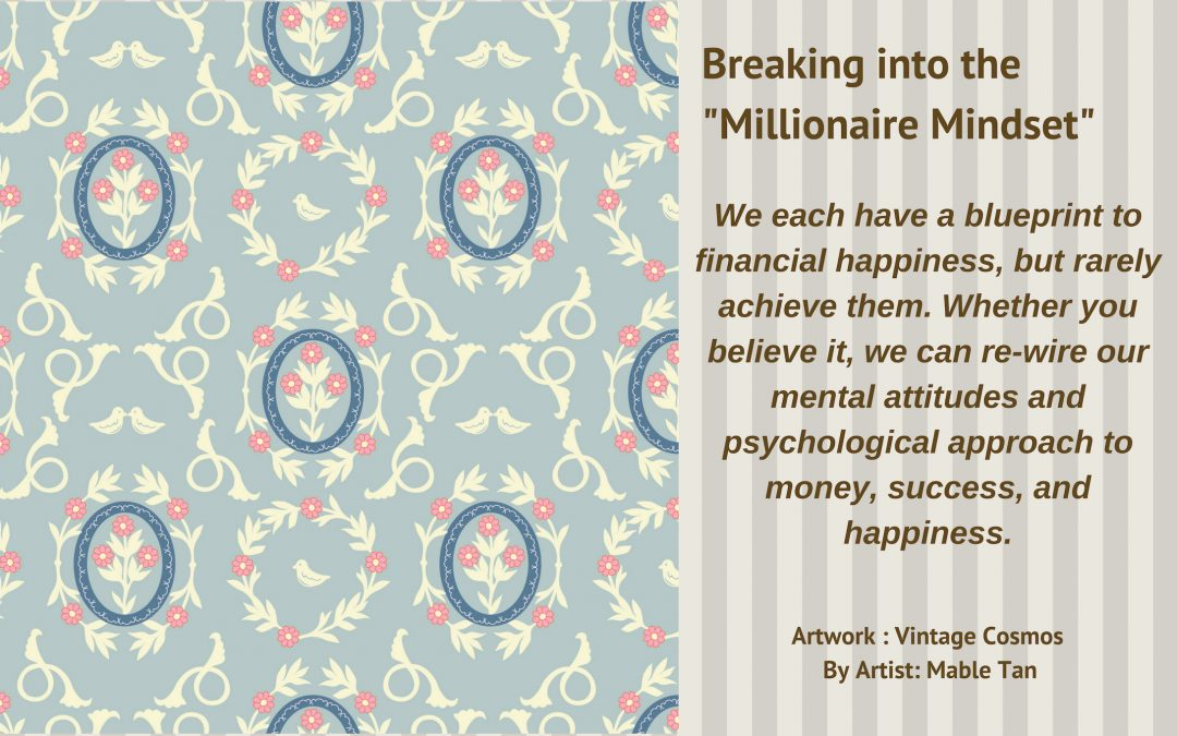 "Breaking into the ""Millionaire Mindset"""