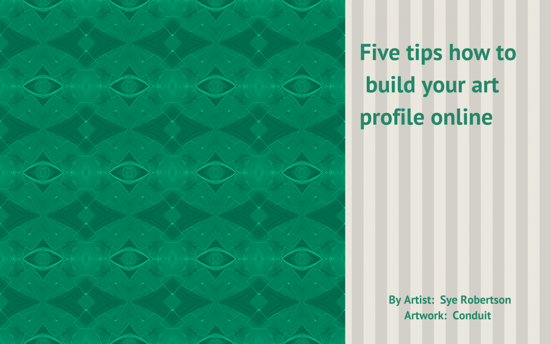 Five tips of building your art profile online