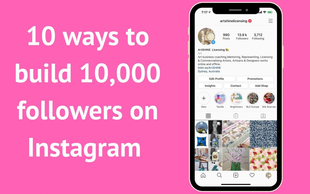 10 ways to build 10,000 followers on Instagram